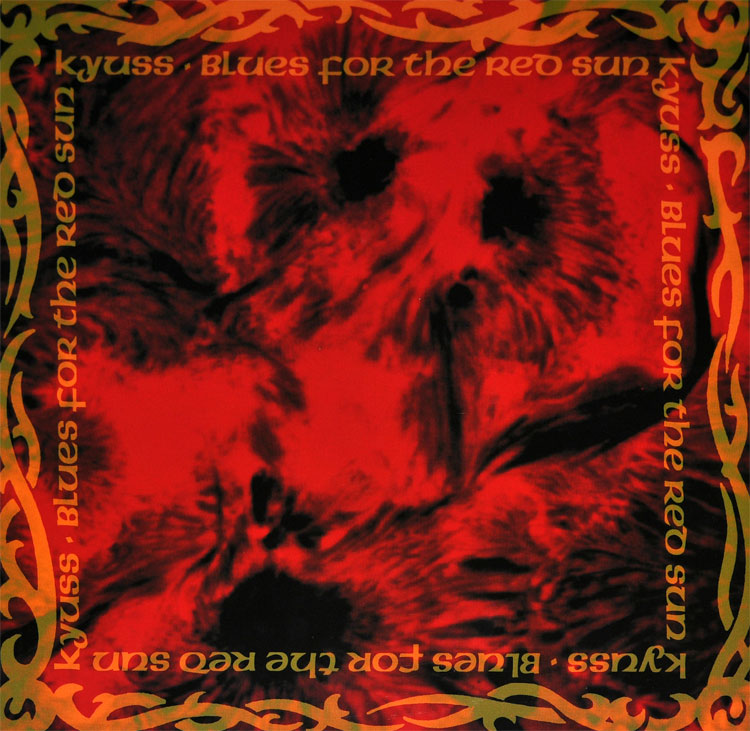 Kyuss Blues for the Red Sun CD cover